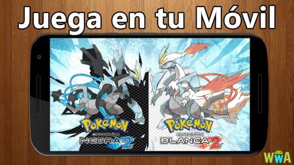 como jugar a Pokemon Blanco y Negro 2 en tu móvil Android