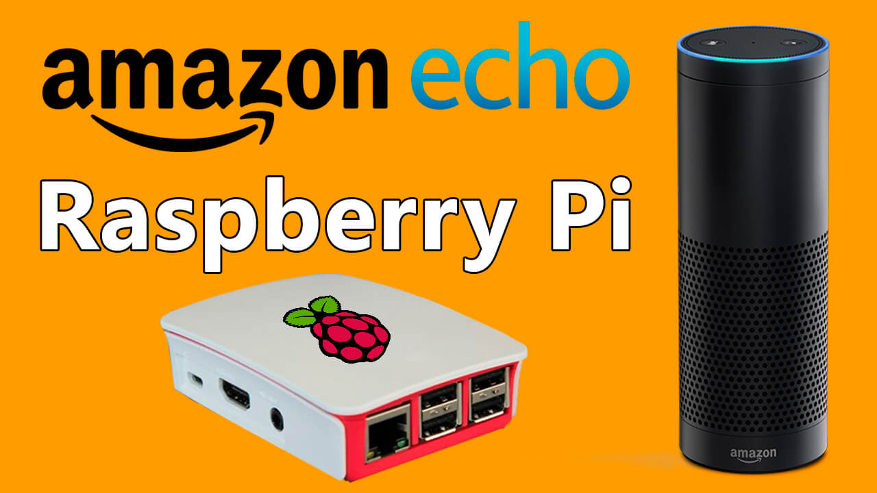 AMAZON ECHO Raspberry Pi