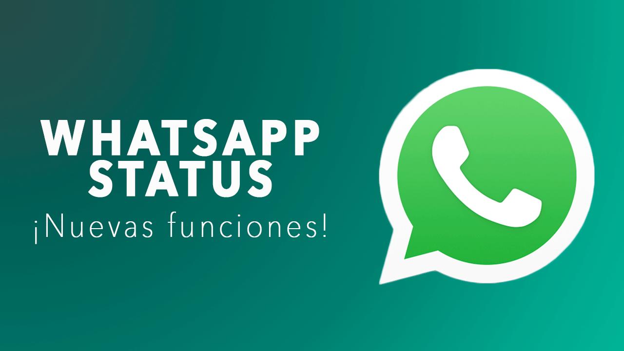 Whatsapp Status Como Descargar Y Como Usar Gratis Y Sencillo