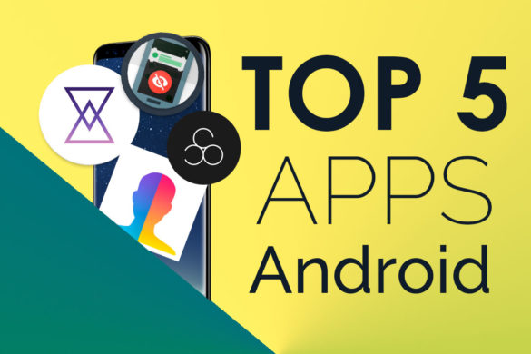 Top 5 Apss Android