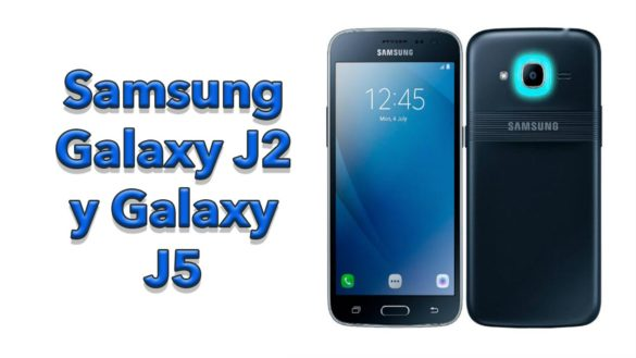 Samsung Galaxy J2 Pro y Galaxy J5 Prime