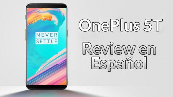 OnePlus 5T – Review completa en español