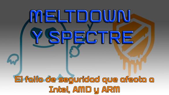 Meltdown Y Spectre