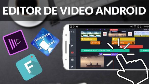 Top 5 mejores editores de vídeo para Android